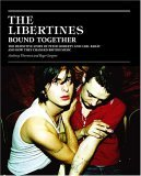 The Libertines Bound Together