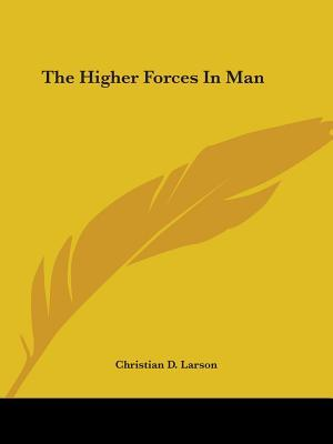 The Higher Forces in Man