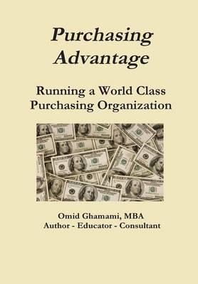 Purchasing Advantage - Running a World Class Purchasing Organization