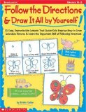 Follow the Directions & Draw It All by Yourself!