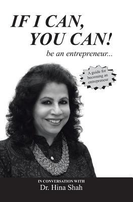 If I Can, You Can! Be an Entrepreneur