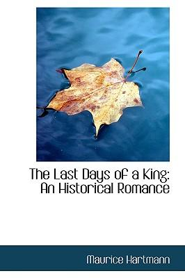 The Last Days of a King