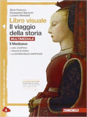 Libro visuale il viaggio della storia.  Per la Scuola media. Con e-book. Con espansione online