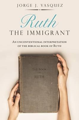 Ruth the Immigrant
