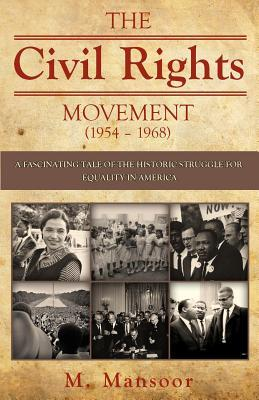 The Civil Rights Movement 1954 - 1968