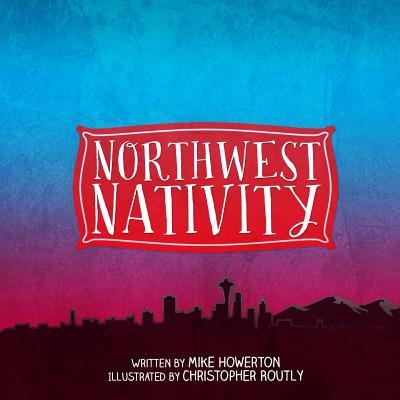 Northwest Nativity