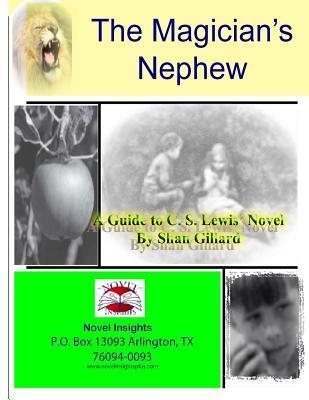 The Magician's Nephew Novel Guide