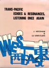 Trans-Pacific Echoes and Resonances