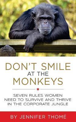 Don't Smile at the Monkeys