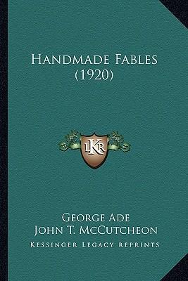 Handmade Fables (1920) Handmade Fables (1920)