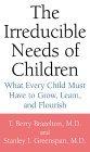 The Irreducible Need...