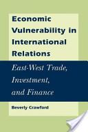 Economic Vulnerability in International Relations