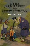 Little Jack Rabbit and Chippy Chipmunk