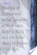 Changes of Regime and Social Dynamics in West Java