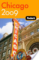 Fodor's Chicago 2009