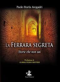 La Ferrara segreta