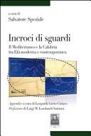 Incroci di sguardi. Il Mediterraneo e la Calabria tra età moderna e contemporanea