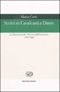 Scritti su Cavalcanti e Dante