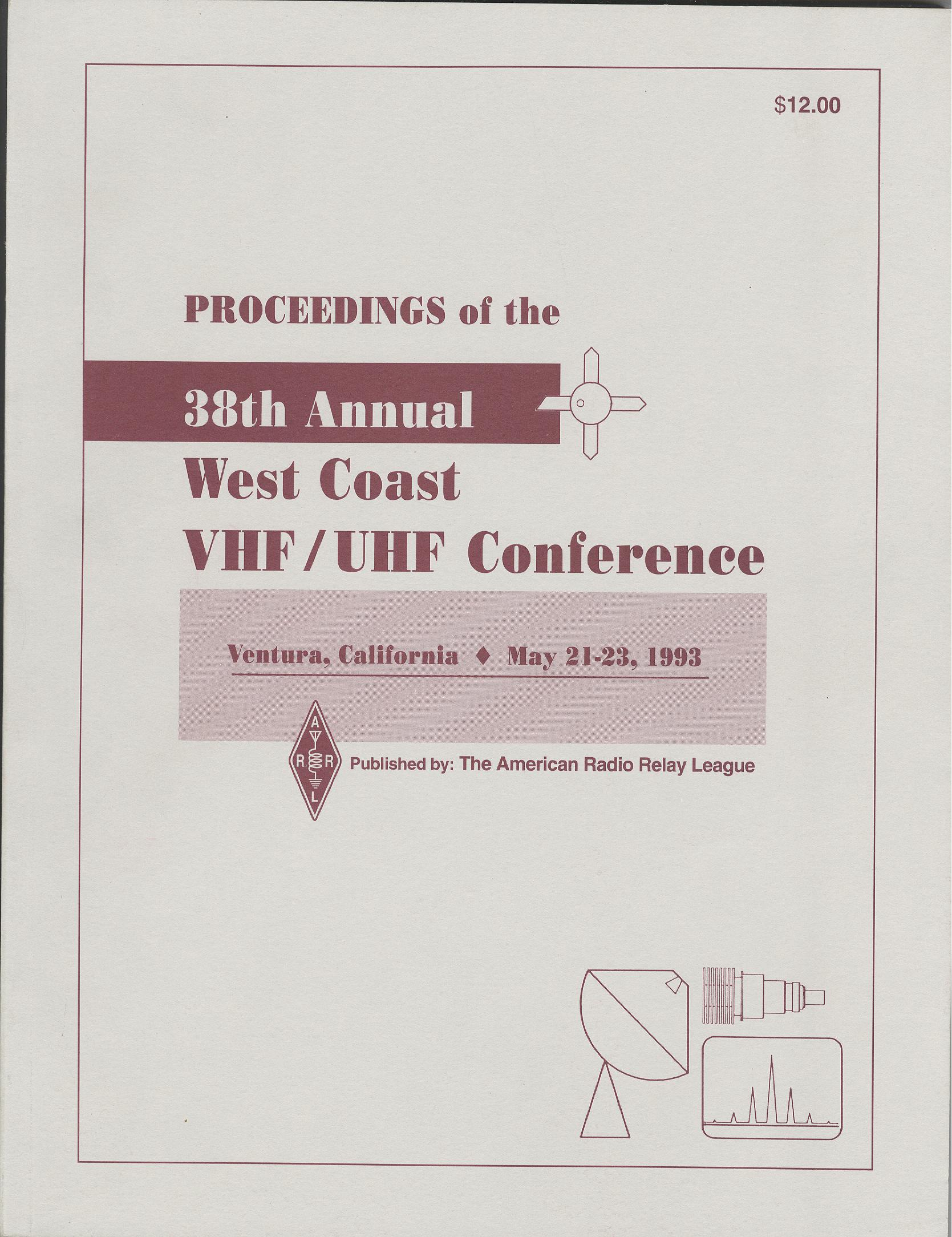 Proceedings of the 38th Annual West Coast VHF/UHF Conference 1993