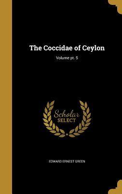 COCCIDAE OF CEYLON V...