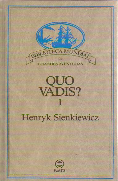 Quo Vadis?, 1