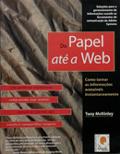 Do Papel Até a Web