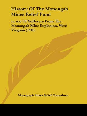 History of the Monongah Mines Relief Fund