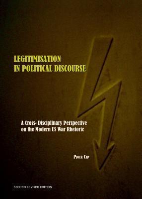 Legitimisation in Political Discourse