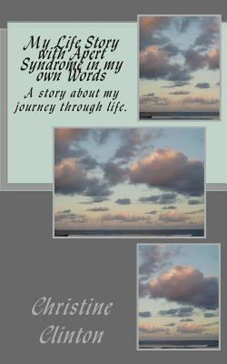 My Life Story With Apert Syndrome in My Own Words