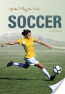 Girls Play to Win Soccer