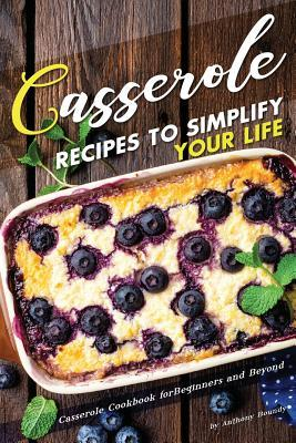 Casserole Recipes to...
