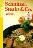 Schnitzel, Steaks und Co. Einfach gut.