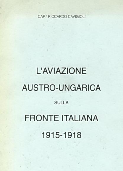 L'aviazione austro-ungarica sulla fronte italiana