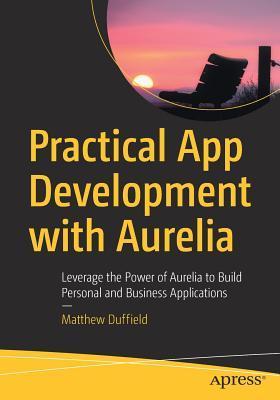 Practical App Development With Aurelia