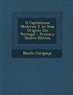 O Capitalismo Moderno E as Suas Origens Em Portugal