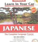 Learn in Your Car Japanese Complete