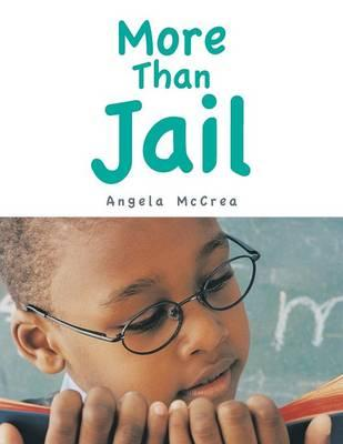 More Than Jail