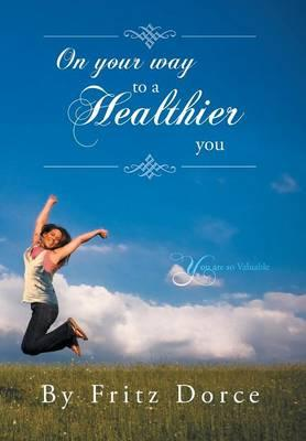 On Your Way to a Healthier You