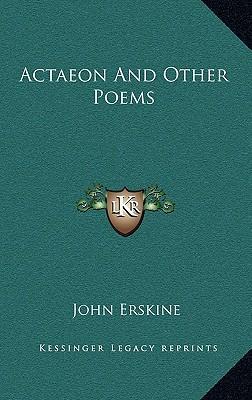 Actaeon and Other Poems Actaeon and Other Poems