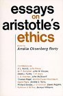 Essays on Aristotle's Ethics