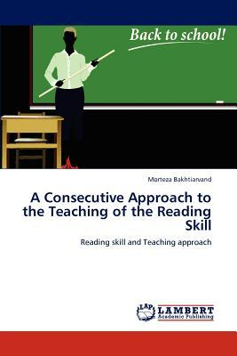 A Consecutive Approach to the Teaching of the Reading Skill