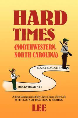 Hard Times (Northwestern, North Carolina)