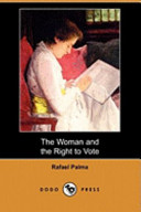 The Woman and the Right to Vote (Dodo Press)
