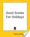 Good Stories for Hol...