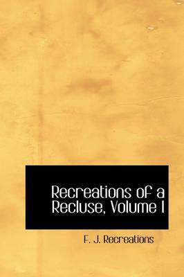 Recreations of a Rec...