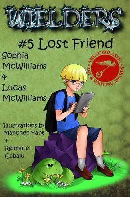Wielders Book 5 - Lost Friend