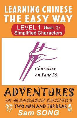 Learning Chinese the Easy Way Simplified Characters Level 1 Book 1