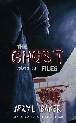 The Ghost Files 3.5