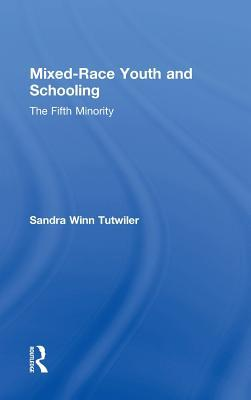 Mixed-Race Youth and Schooling