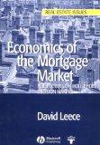 Economics of the Mortgage Market